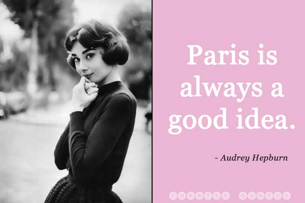 Audrey-hepburn-paris-quote