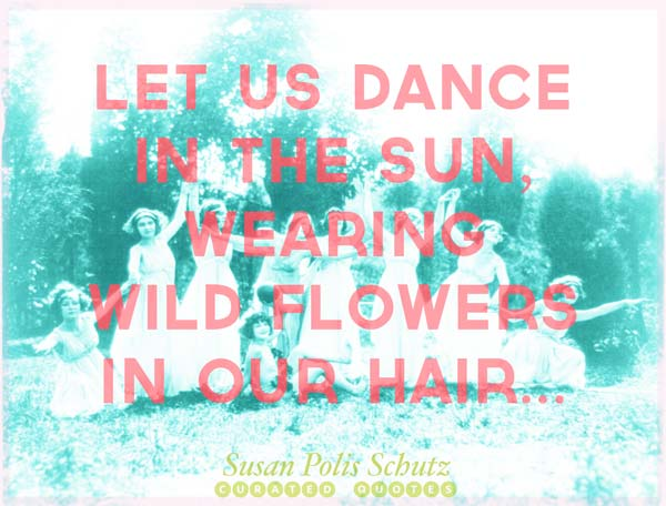 dance-in-the-sun-quote
