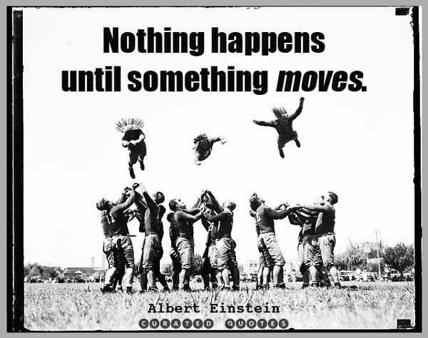 until something moves quote