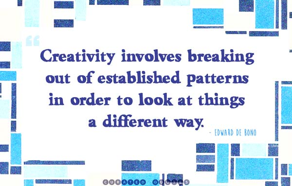 creativity-established-patterns-quote