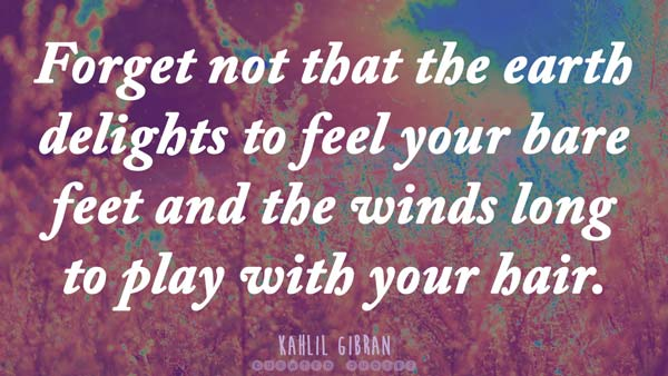 Kahlil-gibran-enviornment-quote