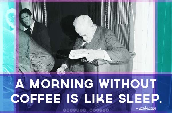 Quote about coffee and sleep
