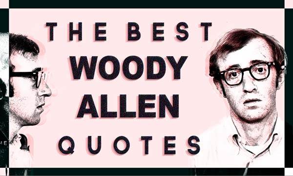 Best Woody Allen Quotes