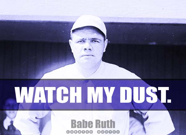 Inspirational Babe Ruth