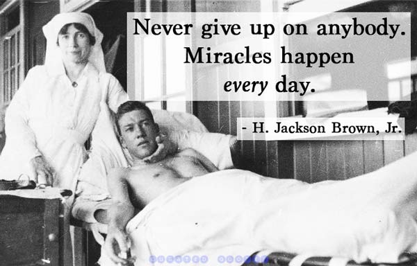 Never Give Up Miracles Happen