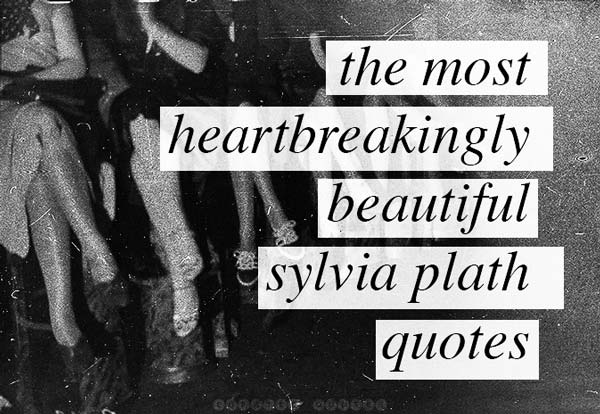 Best Sylvia Plath Quotes