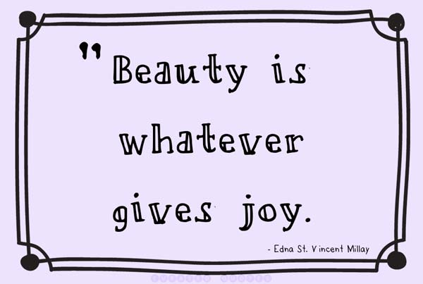 Beauty Gives Joy