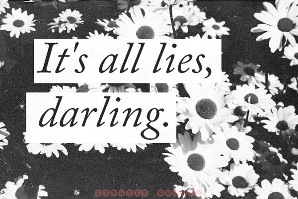 It's All Lies Darling