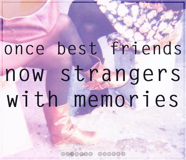 36 Broken Friendship Quotes - Curated Quotes