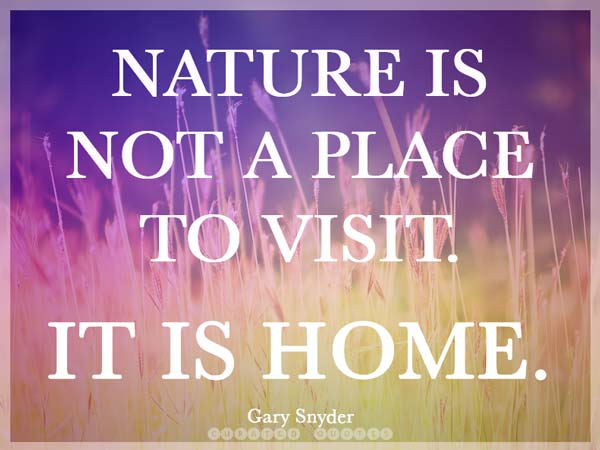Nature Is Home