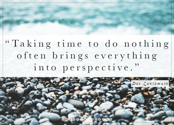 Take Time To Do Nothing